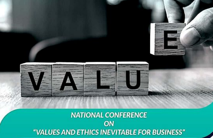 National Conference on, Values and Ethics Inevitable for Business
