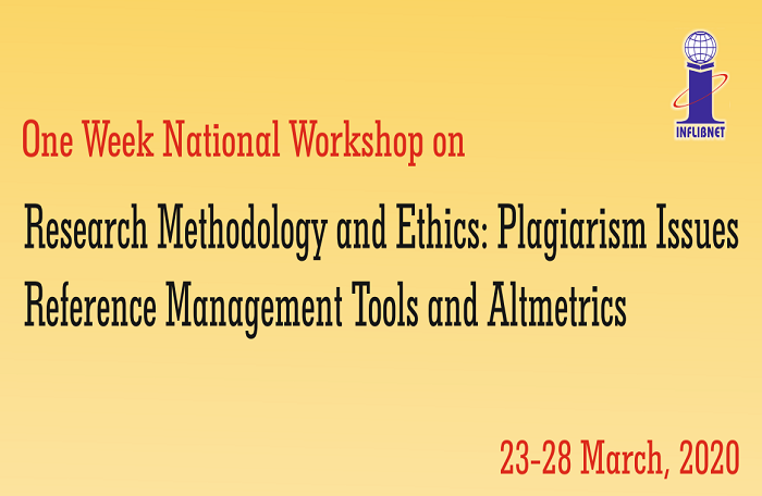 One Week National Workshop on Research Methodology and Ethics: Plagiarism Issues Reference Management Tools and Altmetrics