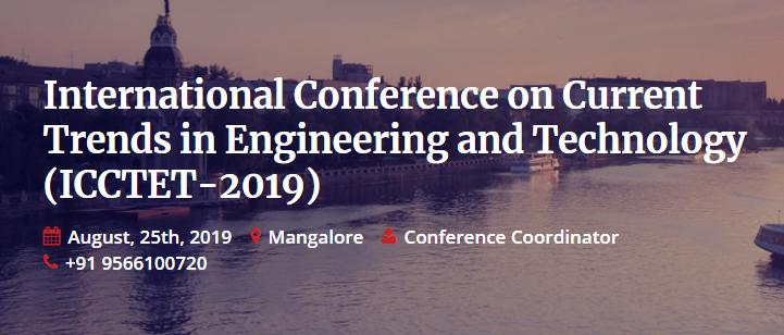 International Conference on Current Trends in Engineering and Technology
