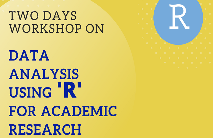 Two Days Workshop on Data Analysis using R for Academic Research