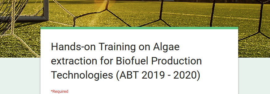 Hands on Training on Algae extraction for Biofuel Production Technologies (ABT) 2019