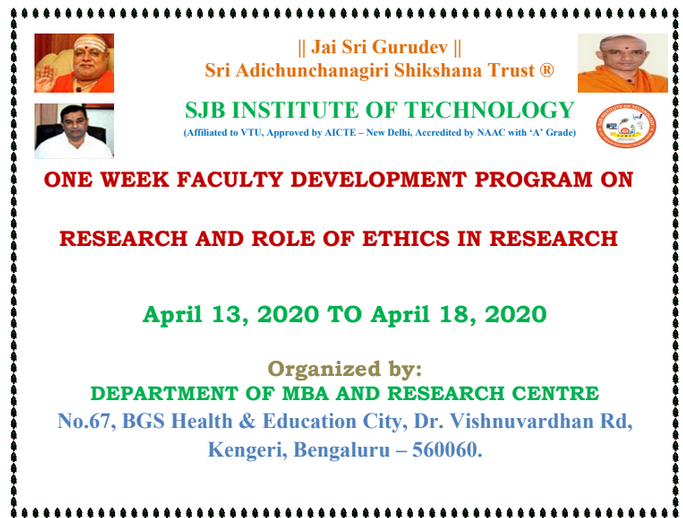 ONE WEEK FACULTY DEVELOPMENT PROGRAM ON RESEARCH AND ROLE OF ETHICS IN RESEARCH