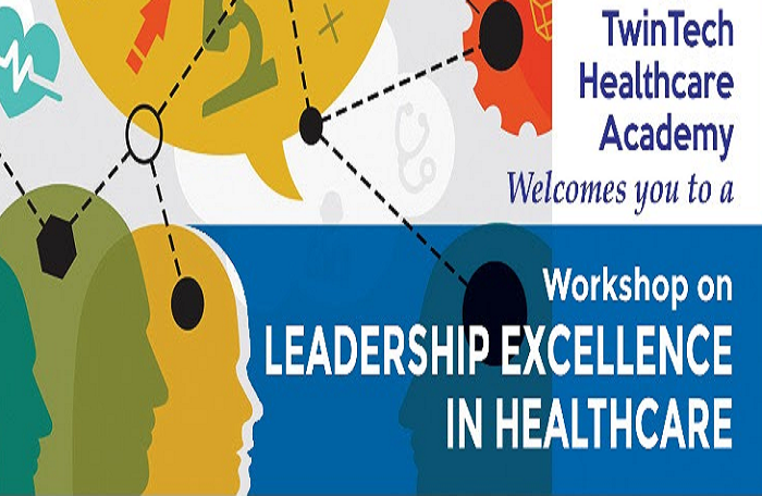 Workshop on Leadership Excellence in Healthcare