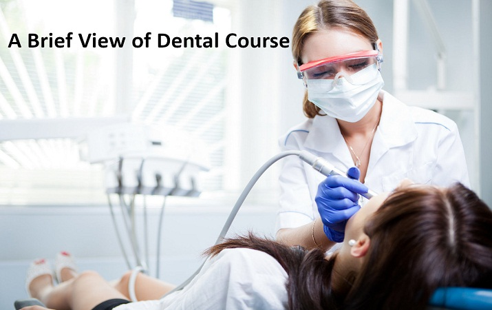 A Brief View of Dental Course