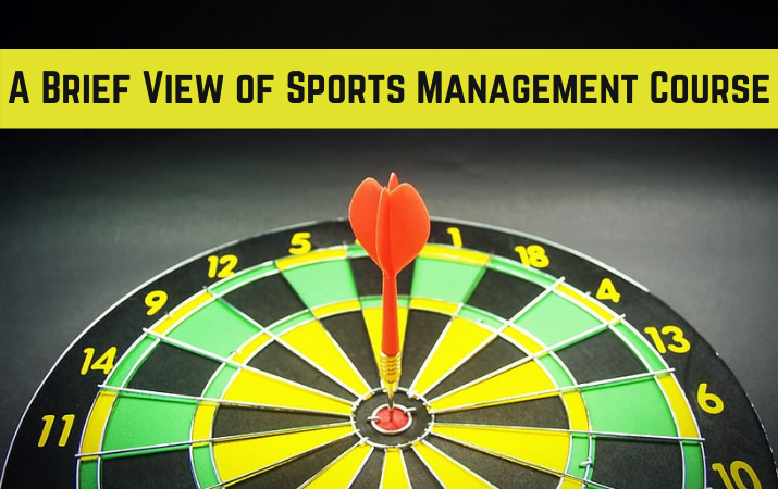 A Brief View of Sports Management Course