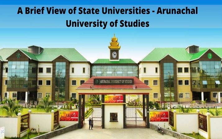 A Brief View of State Universities - Arunachal University of Studies