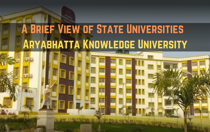 A Brief View of State Universities - Aryabhatta Knowledge University