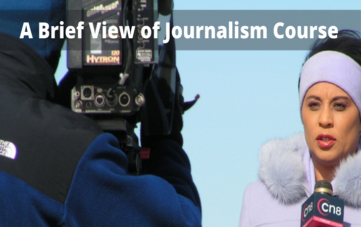 A Brief View of Journalism Course