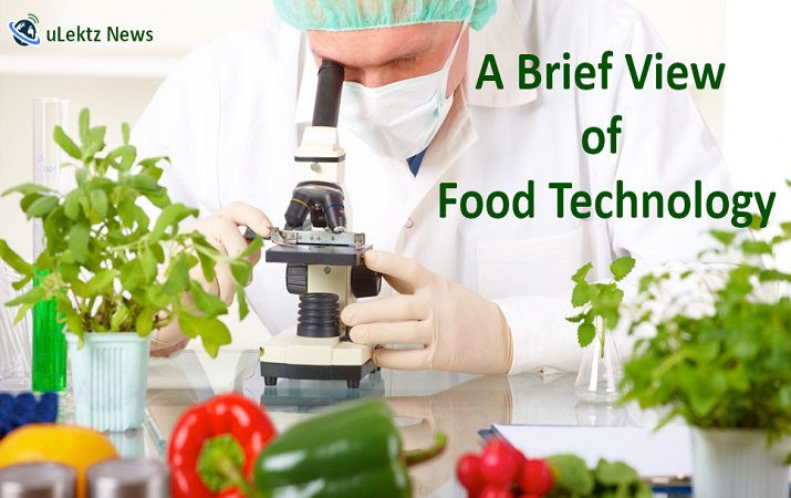 A Brief View of Food Technology