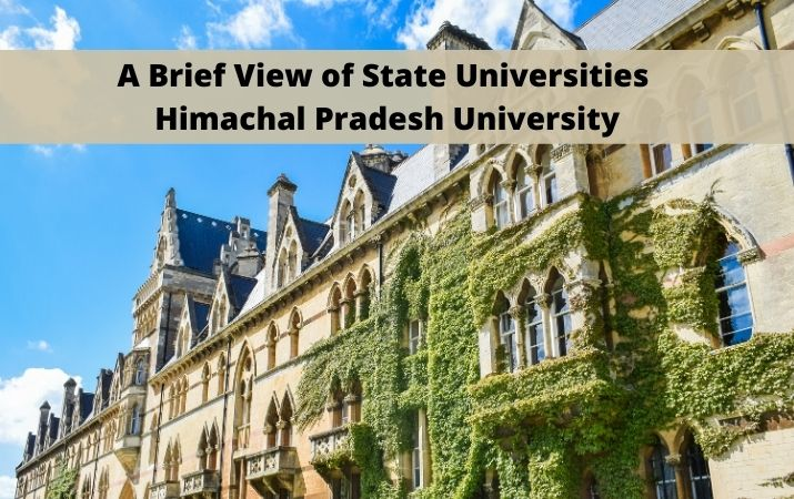 A Brief View of State Universities Himachal Pradesh University