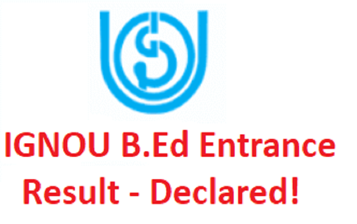 IGNOU B.Ed entrance result declared, check how to download