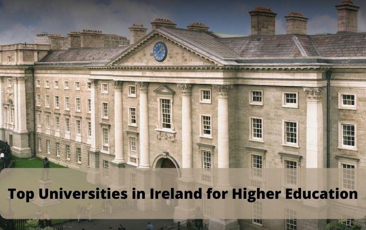Top Universities in Ireland for Higher Education