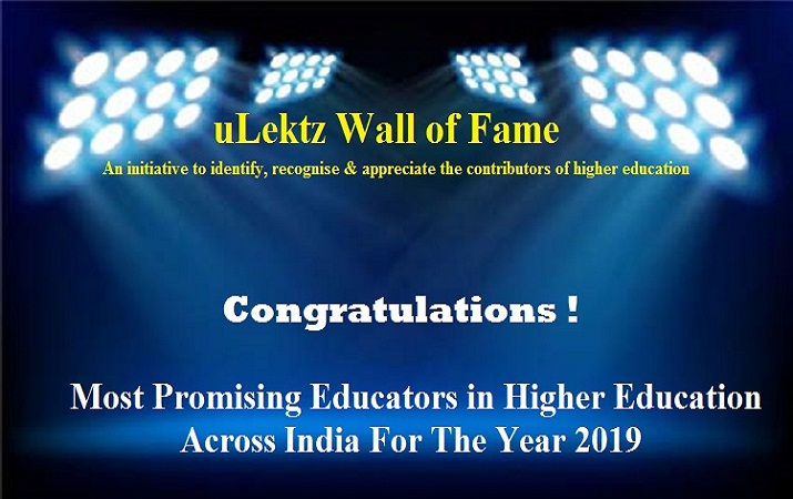 uLektz Wall of Fame is proud to announce Most Promising Educators in higher education across India