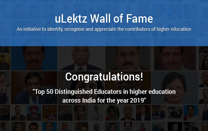 uLektz Wall of Fame is proud to announce Top 50 Distinguished Educators in higher education across India