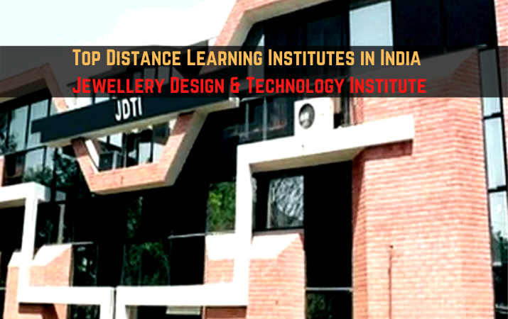 Top Distance Learning Institutes in India - Jewellery Design & Technology Institute