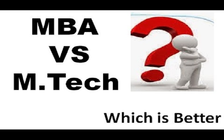 What to choose between MBA and M.Tech for better career opportunities?