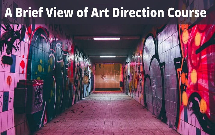 A Brief View of Art Direction Course