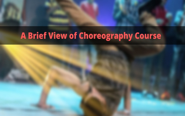 A Brief View of Choreography Course
