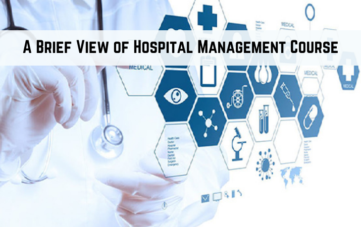 A Brief View of Hospital Management Course