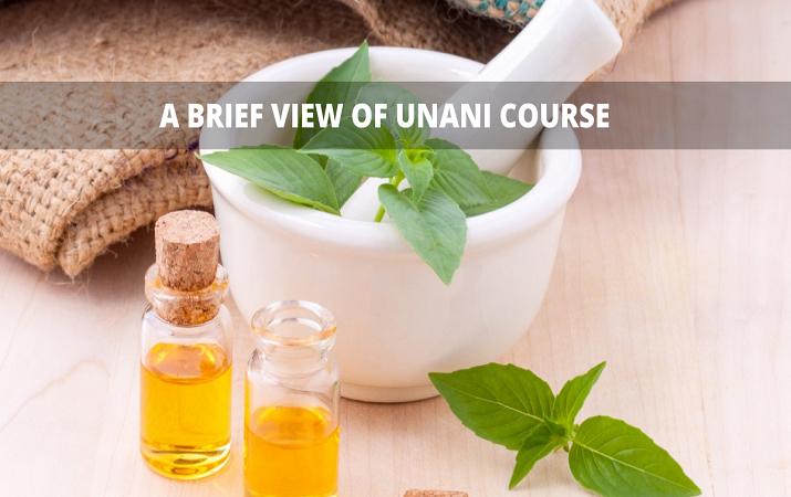 A Brief View of Unani Course