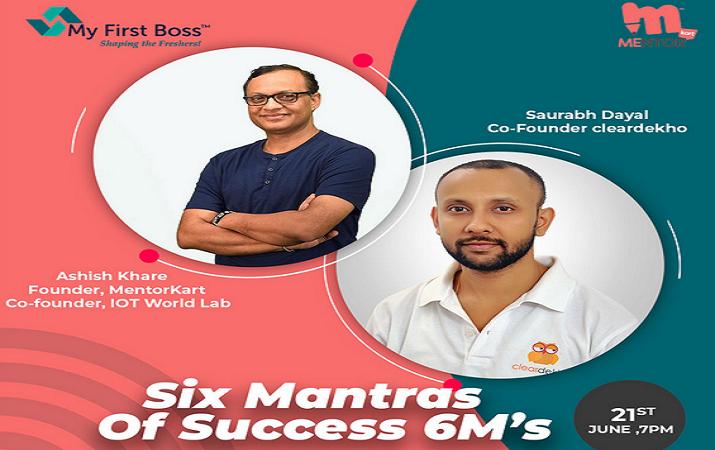 6 Mantras of Success - An Initiative of My First Boss™ & MentorKart