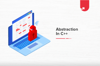 What is Abstraction in C++? With Real Life Example and Its Implementation