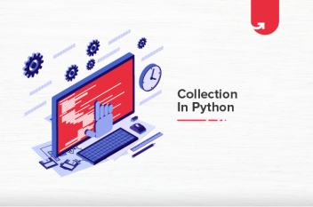 Collection In Python : Everything You Need to Know