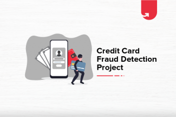 Credit Card Fraud Detection Project – Machine Learning Project