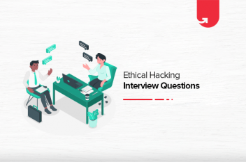 Ethical Hacking Interview Questions and Answers 2021