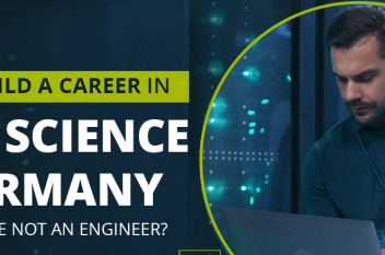 How to Build a Career in Data Science in Germany even if you are not an Engineer