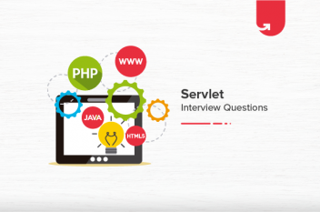 Top 24 Servlet Interview Questions and Answers