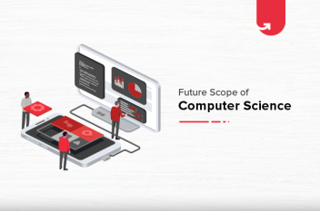 What is Future Scope of Computer Science? Job Roles, Salary