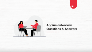 Top 20 Appium Interview Question & Answers