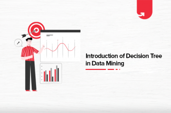 What is Decision Tree in Data Mining? Types, Real World Examples & Applications