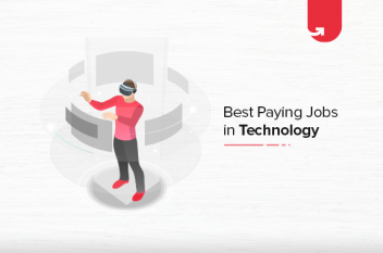 10 Best Paying Jobs in Technology in USA [2021]