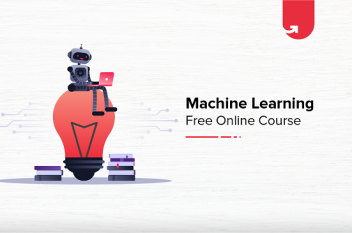 Top Free Machine Learning Online Courses [For Freshers & Experienced]