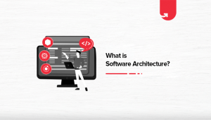 What is Software Architecture? Tools, Design & Examples