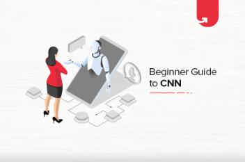 Beginner's Guide for Convolutional Neural Network (CNN)