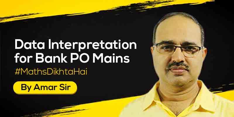 Data Interpretation for Bank PO (Main) Exam