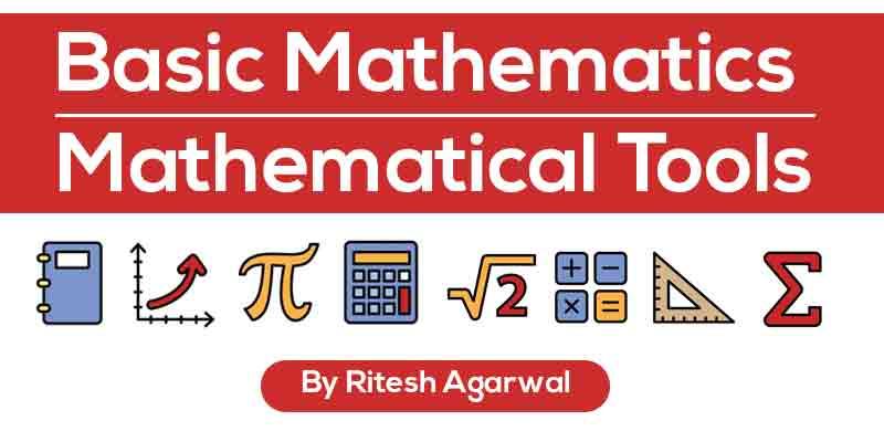 Basic Mathematics (Mathematical Tools)