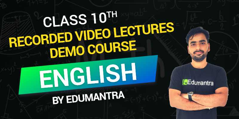 Class 10 - English Recorded Video Lectures Demo Course