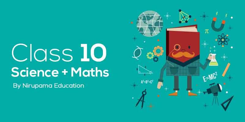 Class 10 Maths + Science