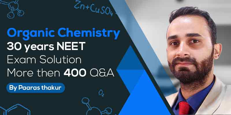 30 Years' NEET Organic Chemistry - Video Solutions