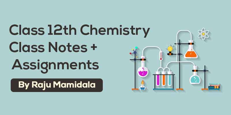 Class XII Chemistry  Complete Material ( Integrated Syllabus)