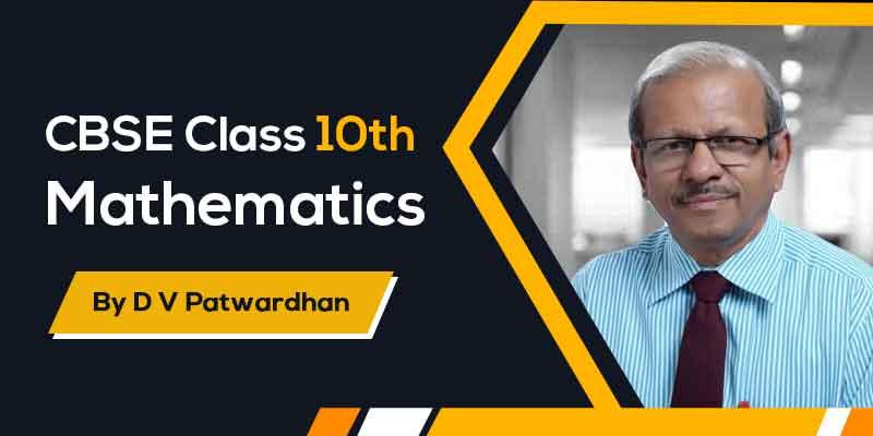Mathematics : Class X : CBSE