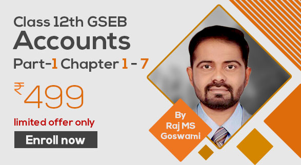 Class 12th GSEB Accounts Part-1 Chapter 1 - 7