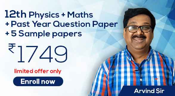 12th Physics & Maths By Arvind Sir