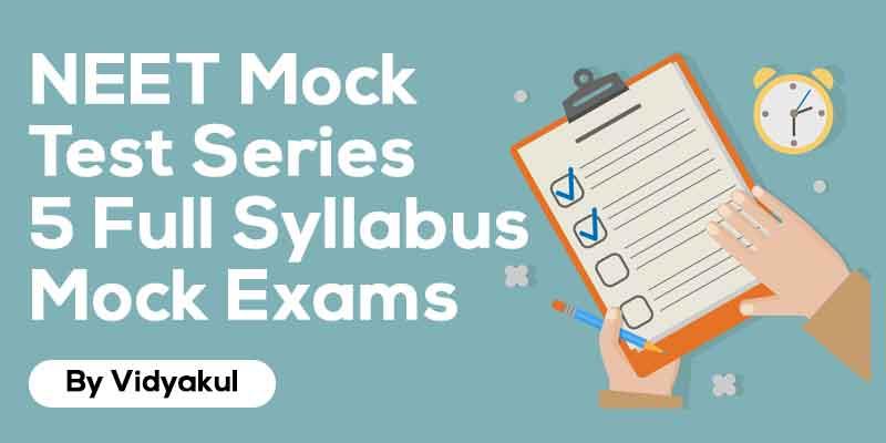 NEET Mock Test Series   5 Full Syllabus Mock Exams