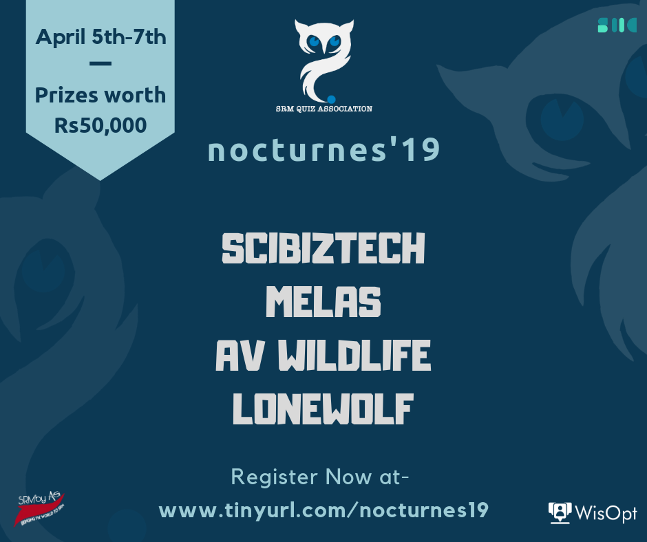 Nocturnes'19 by SRM Quiz Association