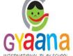 Gyaana International Play School